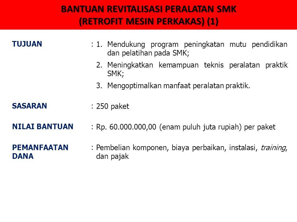 BANTUAN REVITALISASI PERALATAN SMK (RETROFIT MESIN PERKAKAS) (1)