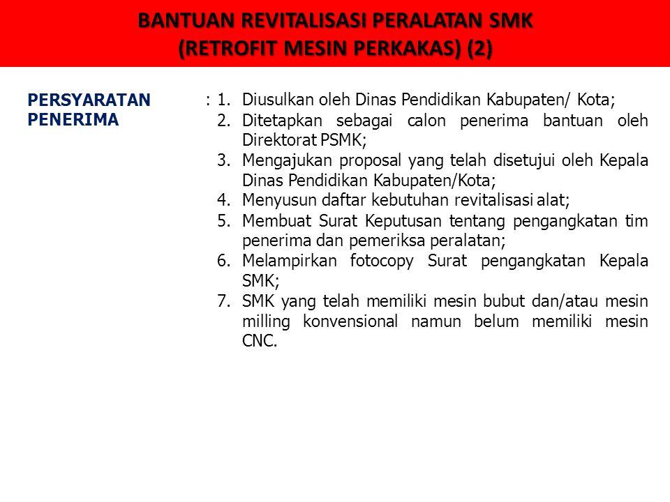 BANTUAN REVITALISASI PERALATAN SMK (RETROFIT MESIN PERKAKAS) (2)