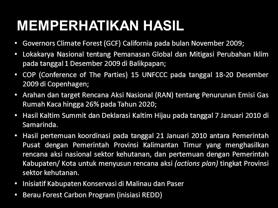MEMPERHATIKAN HASIL Governors Climate Forest (GCF) California pada bulan November 2009;