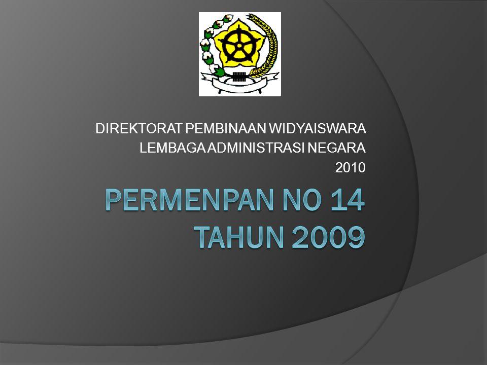 DIREKTORAT PEMBINAAN WIDYAISWARA LEMBAGA ADMINISTRASI NEGARA 2010