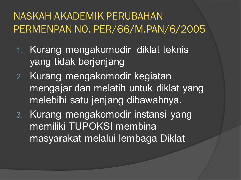NASKAH AKADEMIK PERUBAHAN PERMENPAN NO. PER/66/M.PAN/6/2005