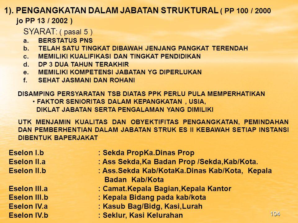 1). PENGANGKATAN DALAM JABATAN STRUKTURAL ( PP 100 / 2000