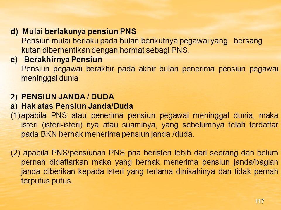 d) Mulai berlakunya pensiun PNS