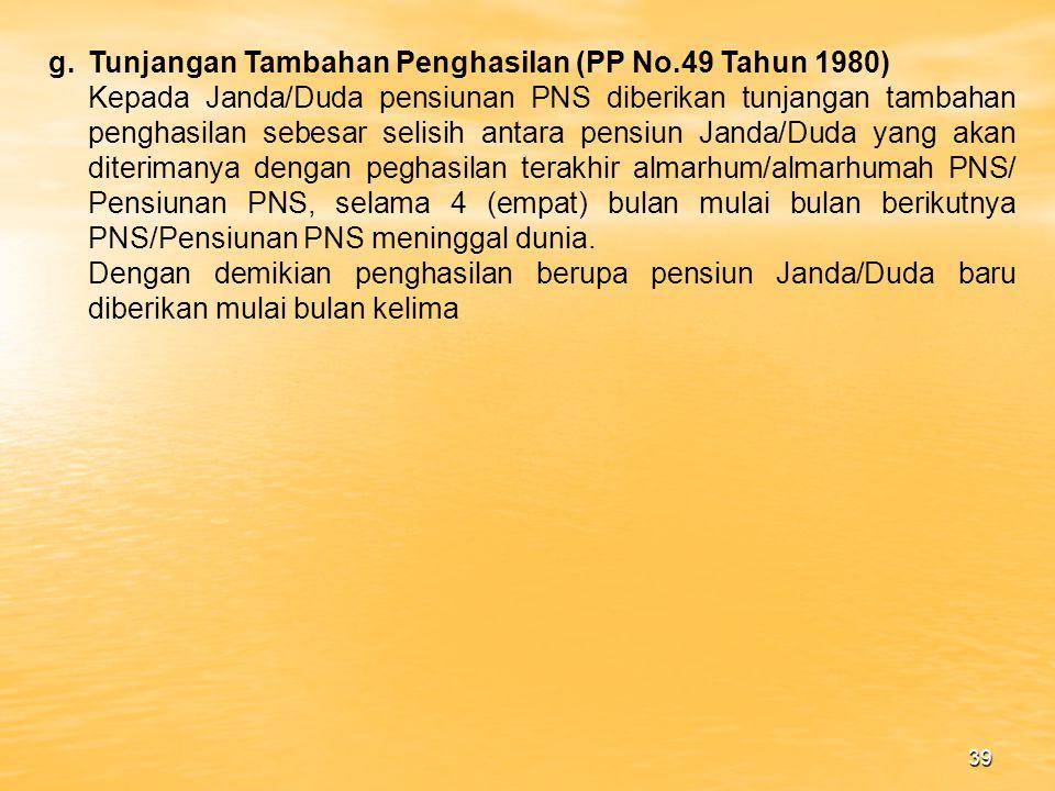 Tunjangan Tambahan Penghasilan (PP No.49 Tahun 1980)