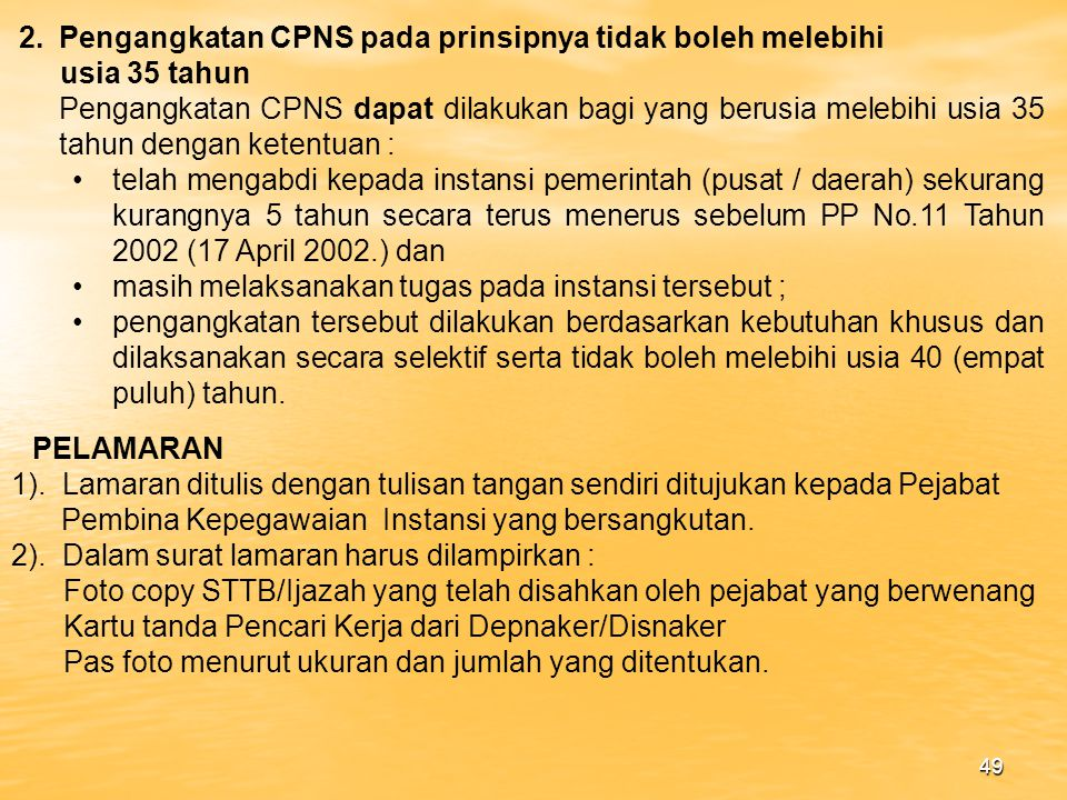 Pengangkatan CPNS pada prinsipnya tidak boleh melebihi
