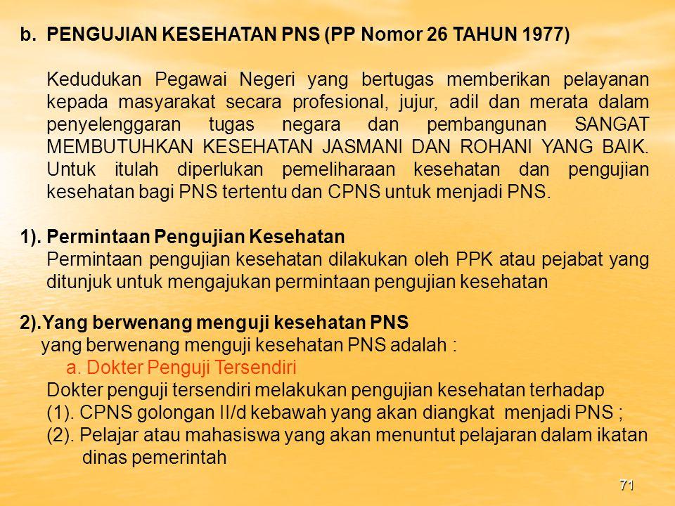 PENGUJIAN KESEHATAN PNS (PP Nomor 26 TAHUN 1977)