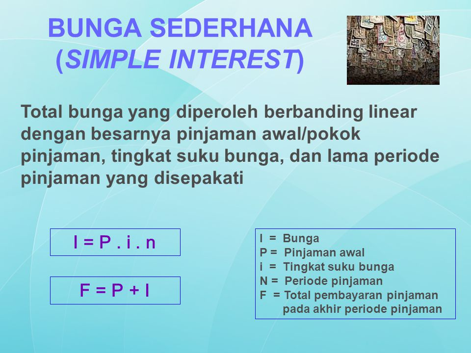 BUNGA SEDERHANA (SIMPLE INTEREST)