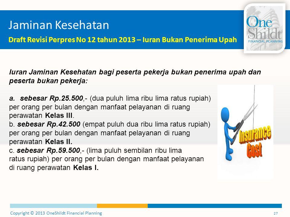 Jaminan Kesehatan Draft Revisi Perpres No 12 tahun 2013 – Iuran Bukan Penerima Upah.