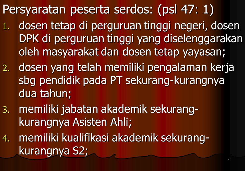 Persyaratan peserta serdos: (psl 47: 1)
