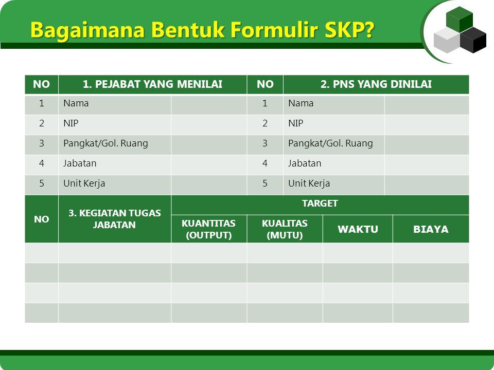 Bagaimana Bentuk Formulir SKP
