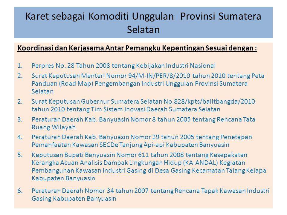 Karet sebagai Komoditi Unggulan Provinsi Sumatera Selatan