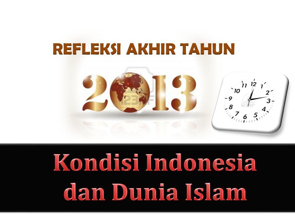 Kondisi Indonesia dan Dunia Islam