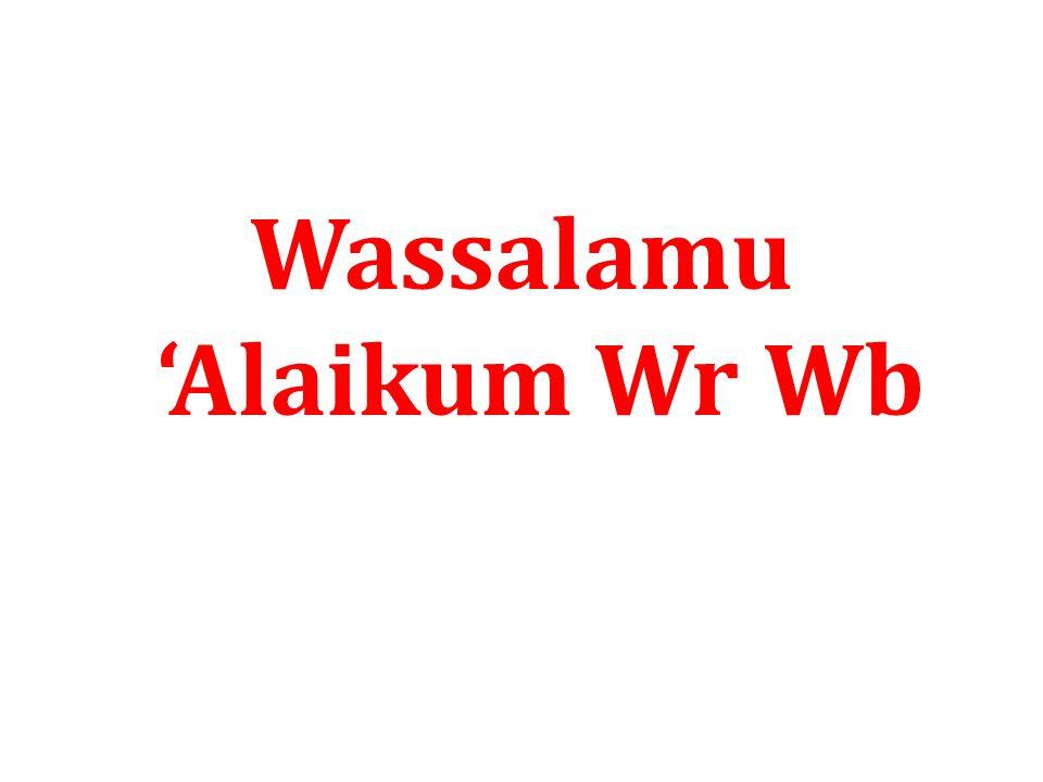 Wassalamu 'Alaikum Wr Wb
