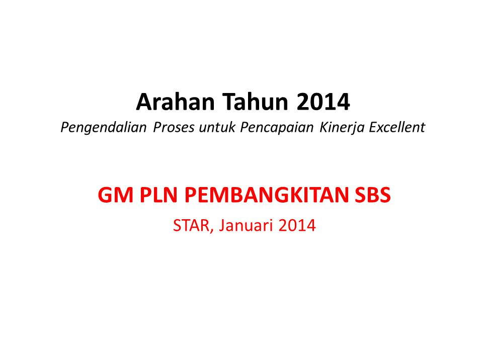 GM PLN PEMBANGKITAN SBS STAR, Januari 2014