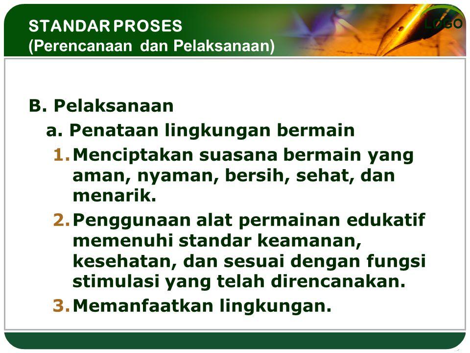 STANDAR PROSES (Perencanaan dan Pelaksanaan)