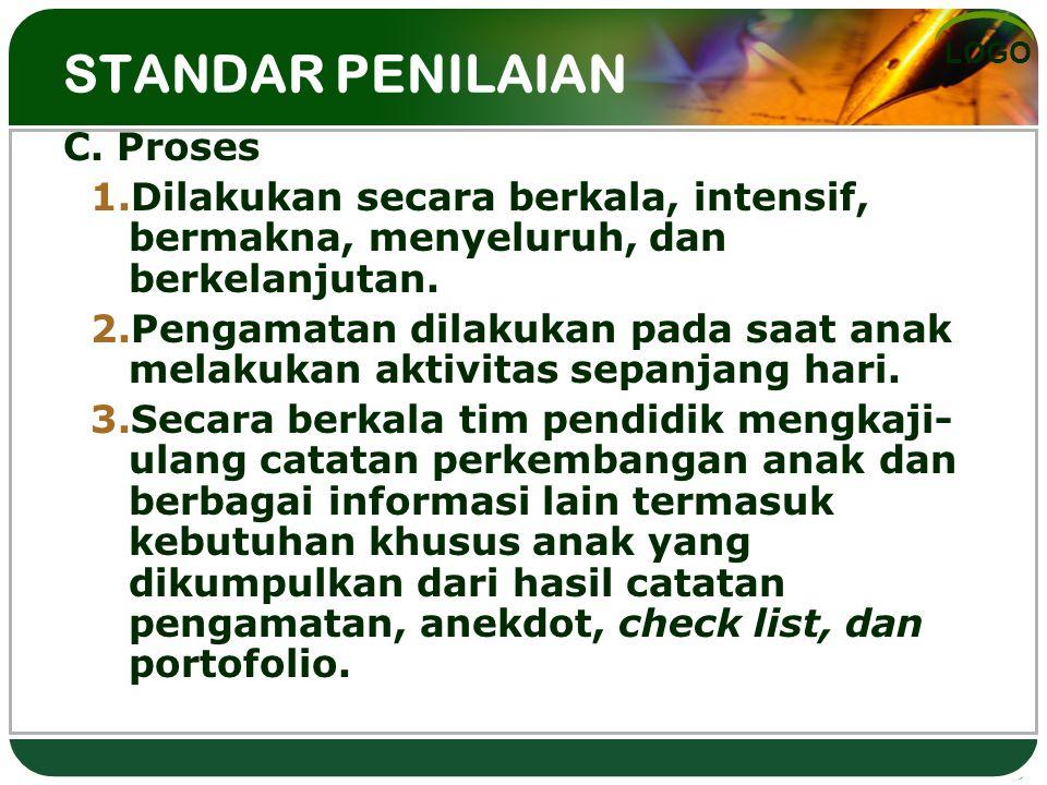 STANDAR PENILAIAN C. Proses
