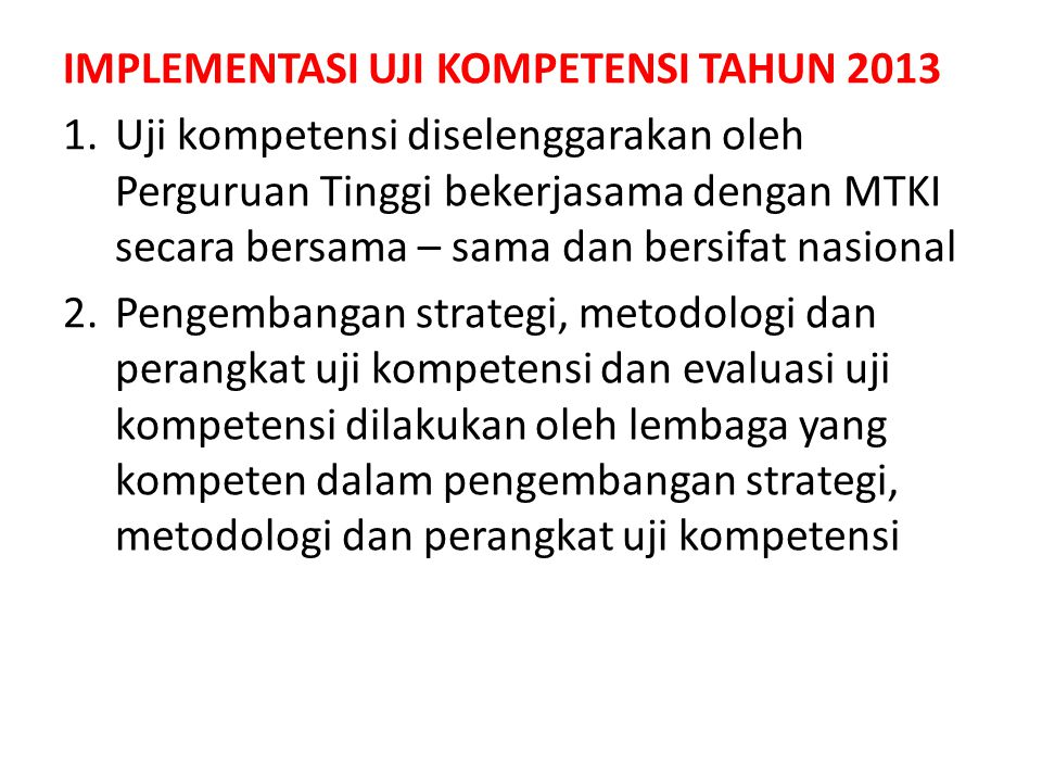 IMPLEMENTASI UJI KOMPETENSI TAHUN 2013
