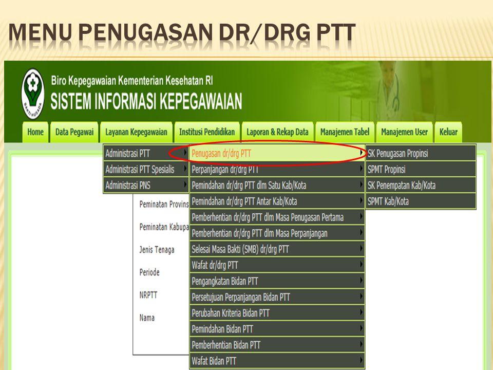 MENU PENUGASAN DR/DRG PTT