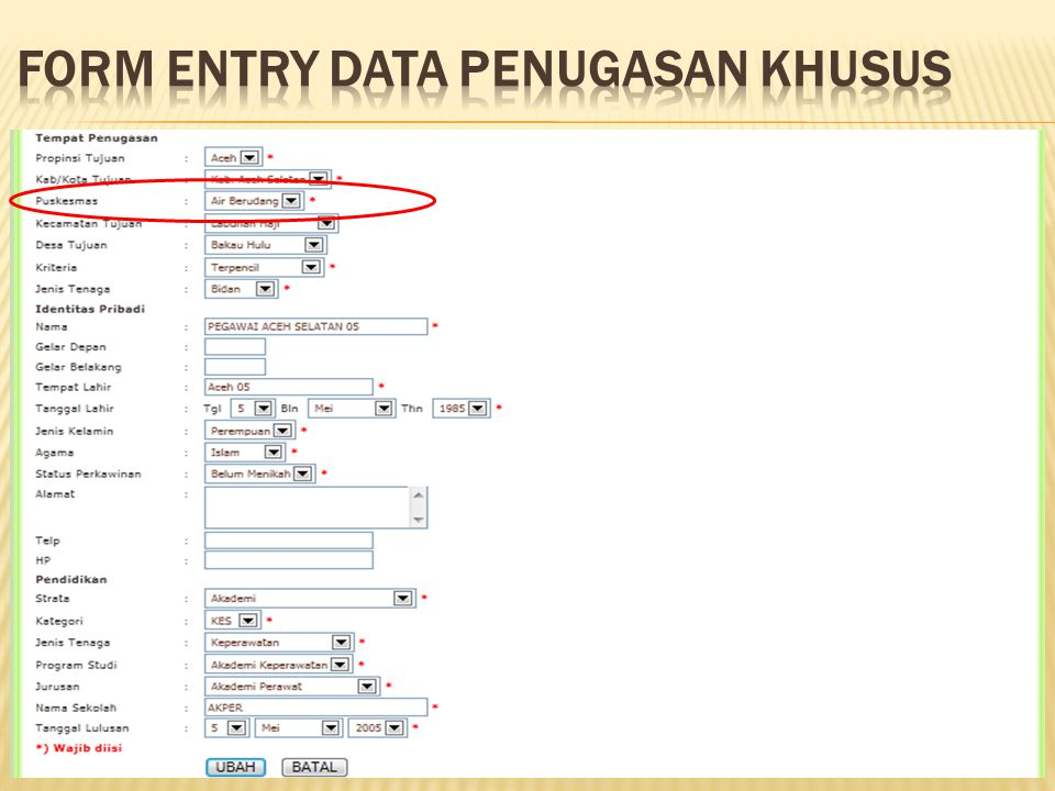 FORM ENTRY DATA PENUGASAN KHUSUS
