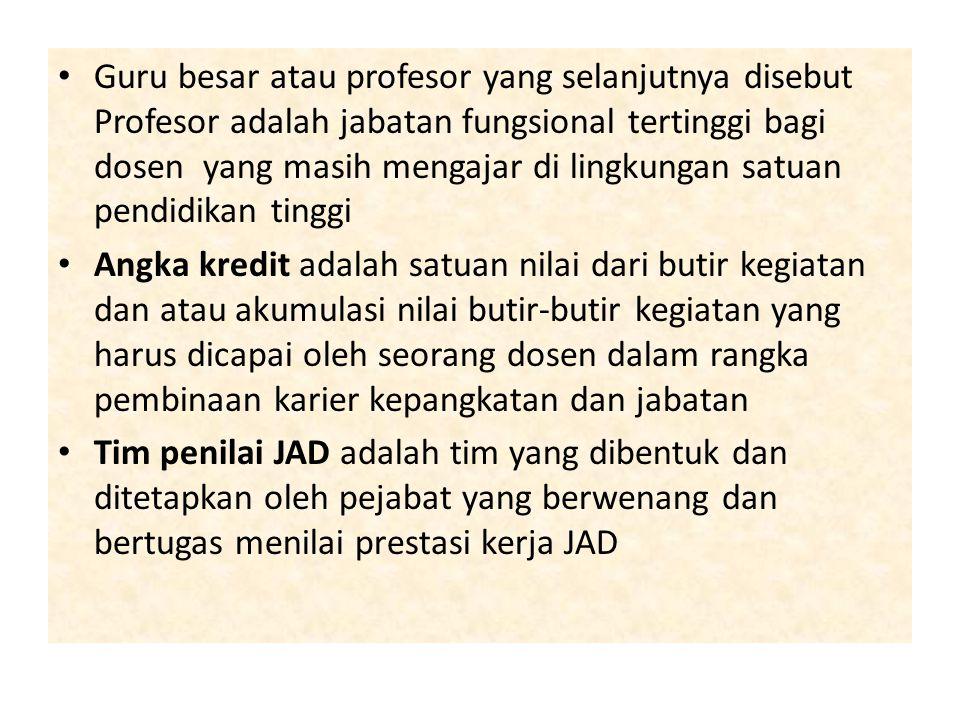 Guru besar atau profesor yang selanjutnya disebut Profesor adalah jabatan fungsional tertinggi bagi dosen yang masih mengajar di lingkungan satuan pendidikan tinggi