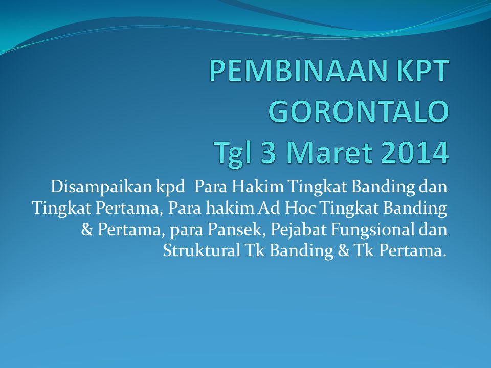 PEMBINAAN KPT GORONTALO Tgl 3 Maret 2014