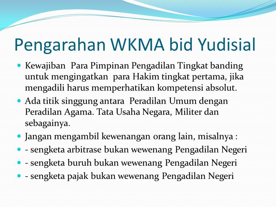 Pengarahan WKMA bid Yudisial