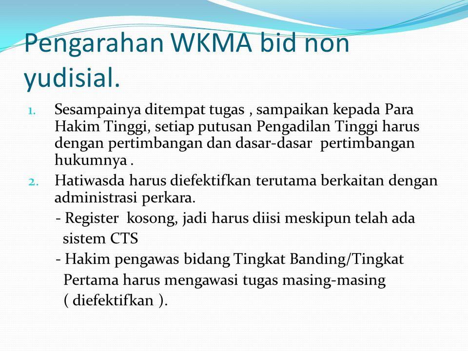 Pengarahan WKMA bid non yudisial.