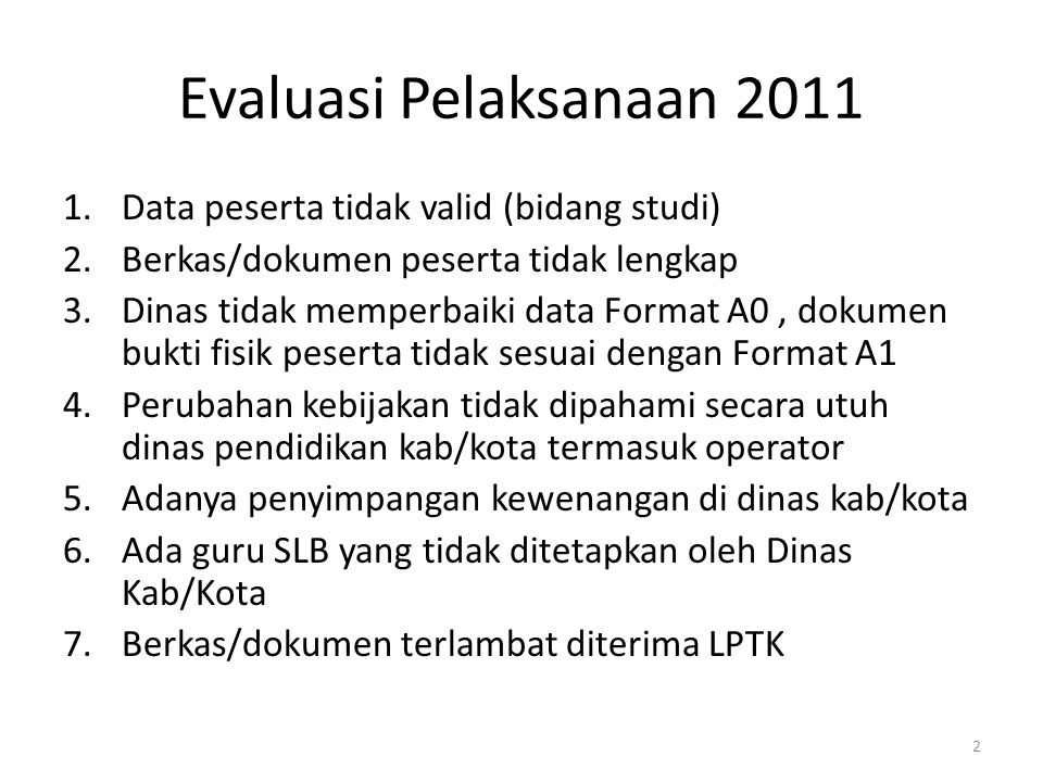 Evaluasi Pelaksanaan 2011 Data peserta tidak valid (bidang studi)