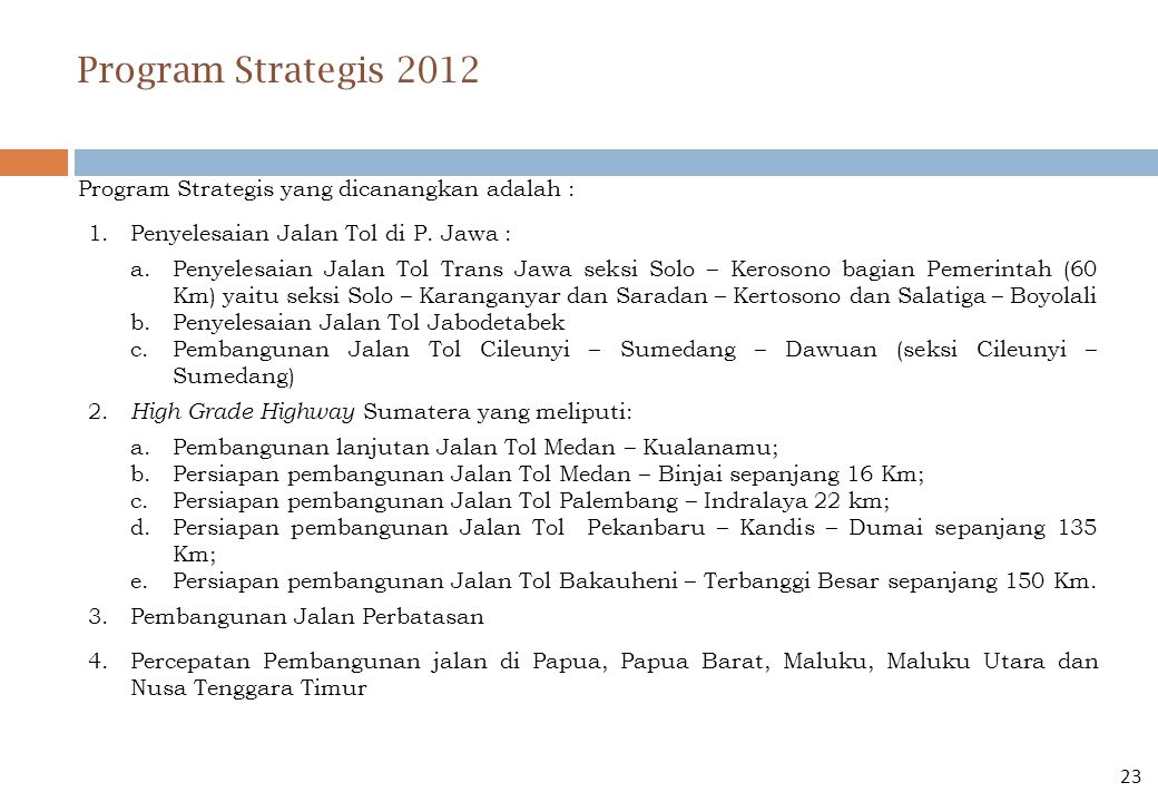 Program Strategis 2012 Program Strategis yang dicanangkan adalah :