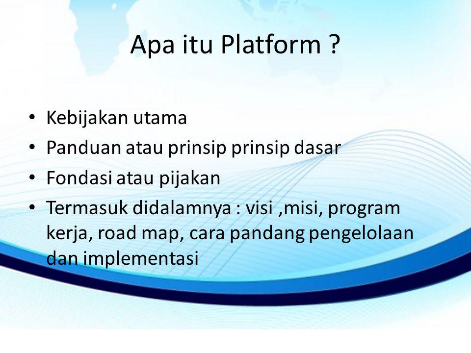 Apa itu Platform Kebijakan utama Panduan atau prinsip prinsip dasar
