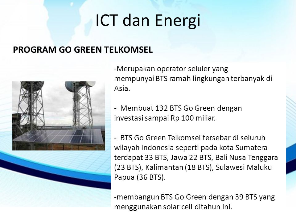 ICT dan Energi PROGRAM GO GREEN TELKOMSEL