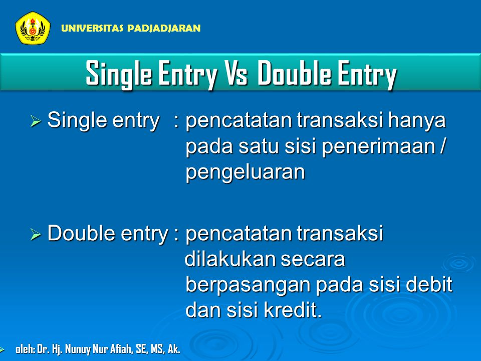 Single Entry Vs Double Entry