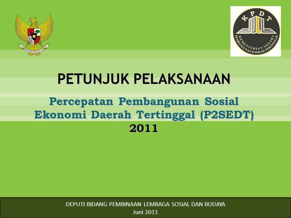 Percepatan Pembangunan Sosial Ekonomi Daerah Tertinggal (P2SEDT) 2011