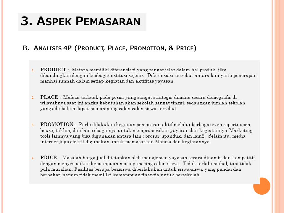 3. Aspek Pemasaran B. Analisis 4P (Product, Place, Promotion, & Price)