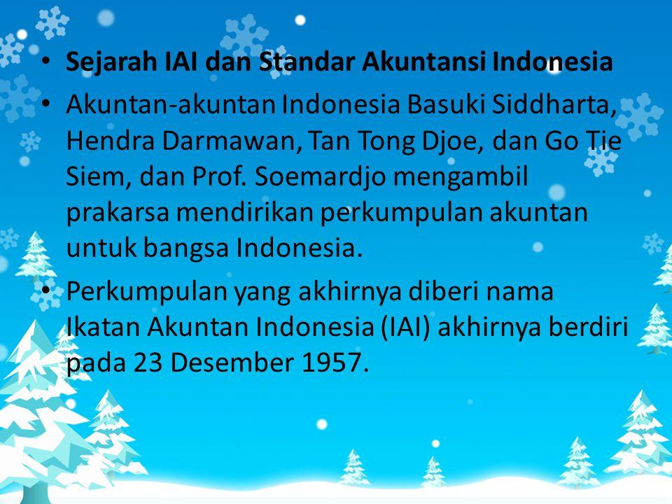 Sejarah IAI dan Standar Akuntansi Indonesia