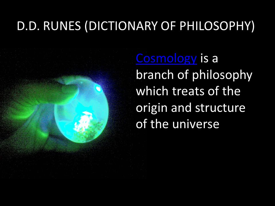 D.D. RUNES (DICTIONARY OF PHILOSOPHY)