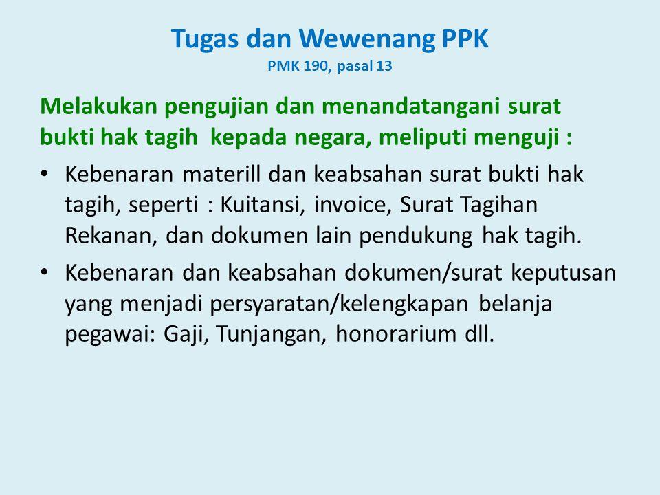 Tugas dan Wewenang PPK PMK 190, pasal 13