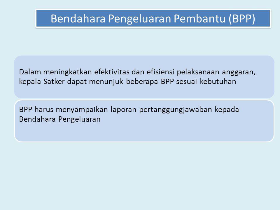 Bendahara Pengeluaran Pembantu (BPP)
