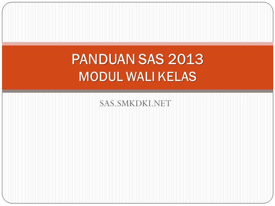PANDUAN SAS 2013 MODUL WALI KELAS