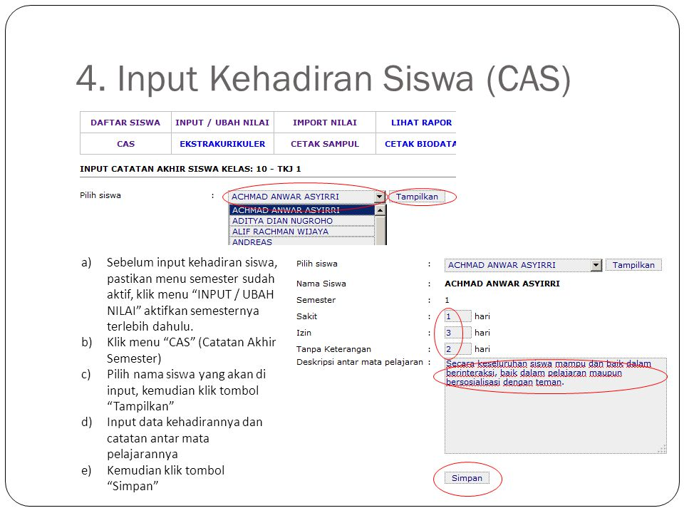 4. Input Kehadiran Siswa (CAS)