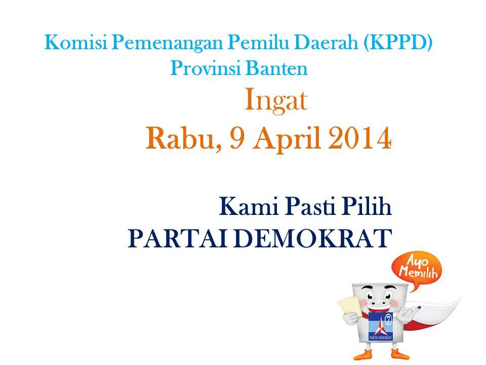 Komisi Pemenangan Pemilu Daerah (KPPD) Provinsi Banten