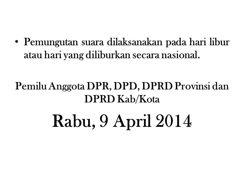 Pemilu Anggota DPR, DPD, DPRD Provinsi dan DPRD Kab/Kota