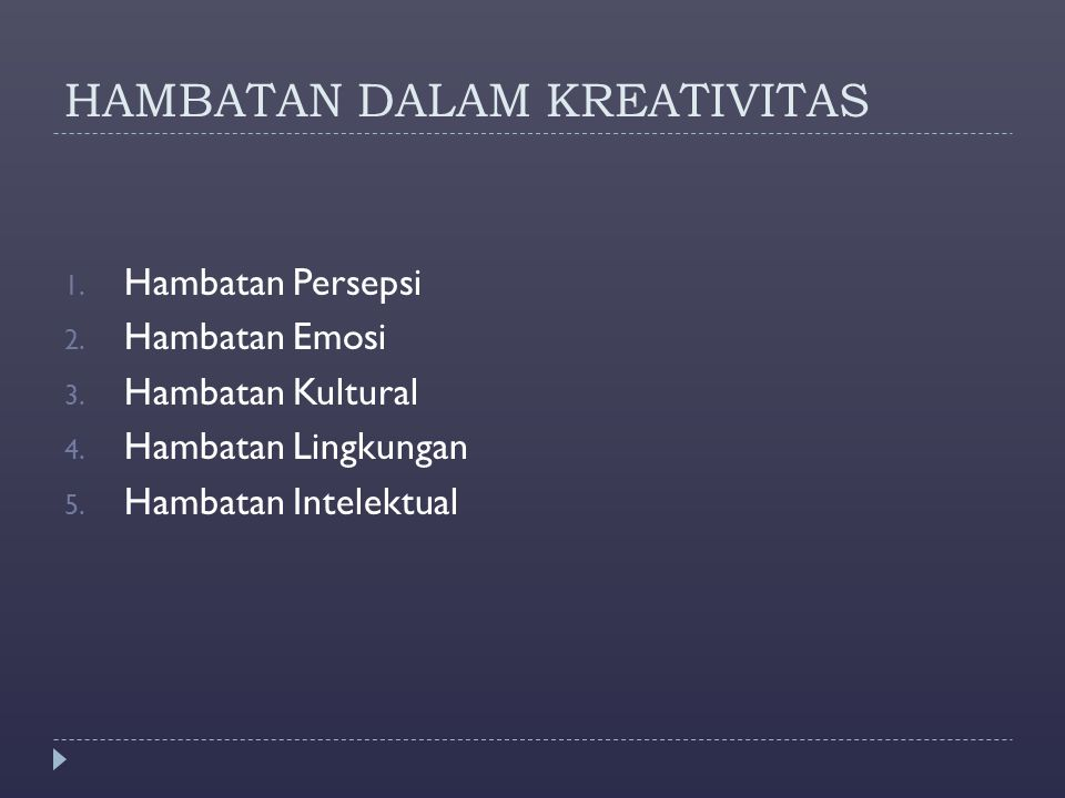 HAMBATAN DALAM KREATIVITAS