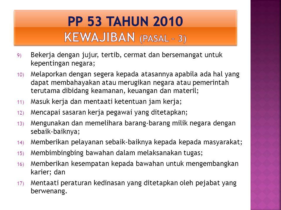 Pp 53 tahun 2010 kewajiban (Pasal – 3)