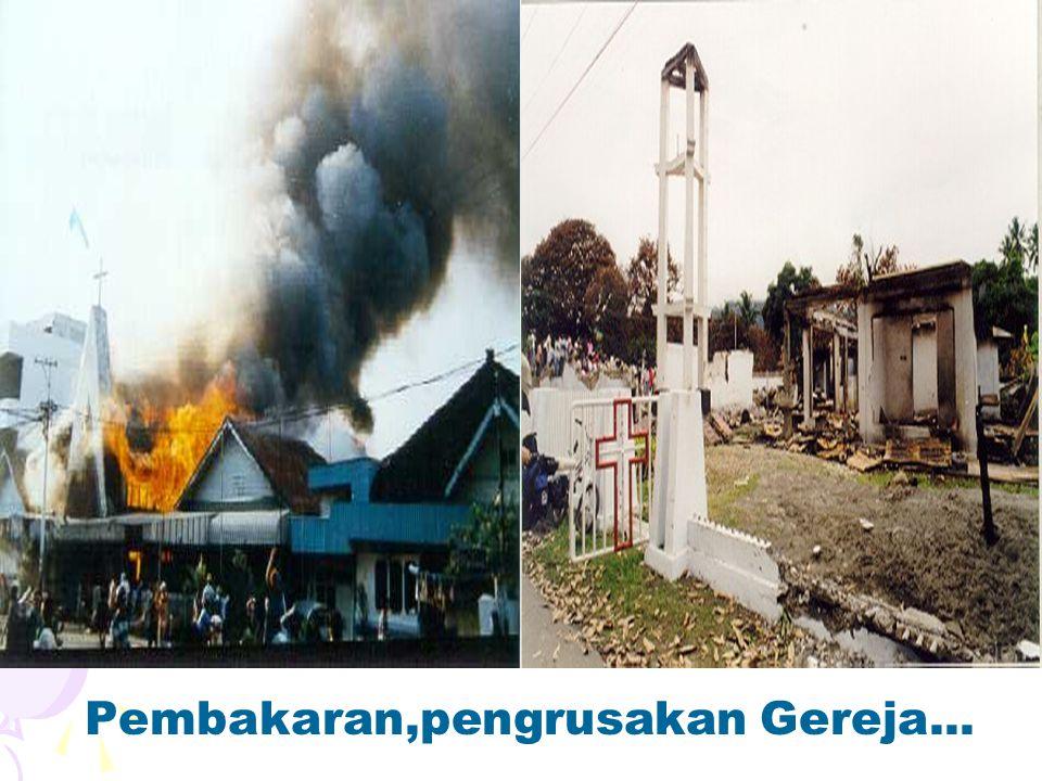 Pembakaran,pengrusakan Gereja...
