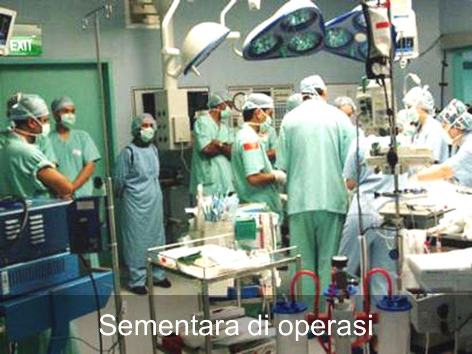 Sementara di operasi