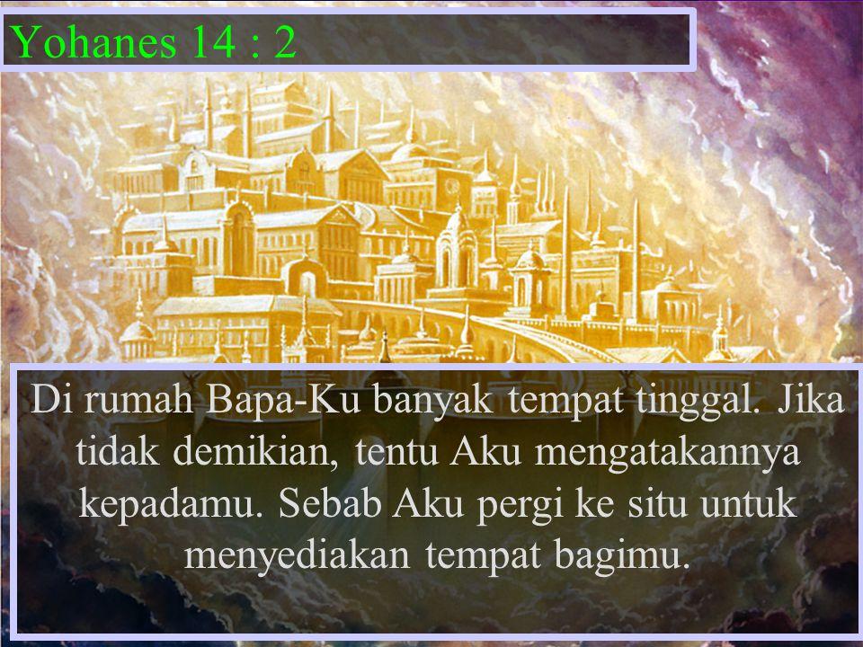 Yohanes 14 : 2