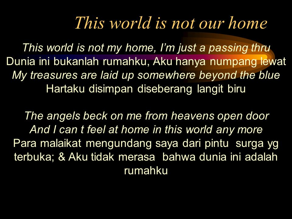 This world is not our home