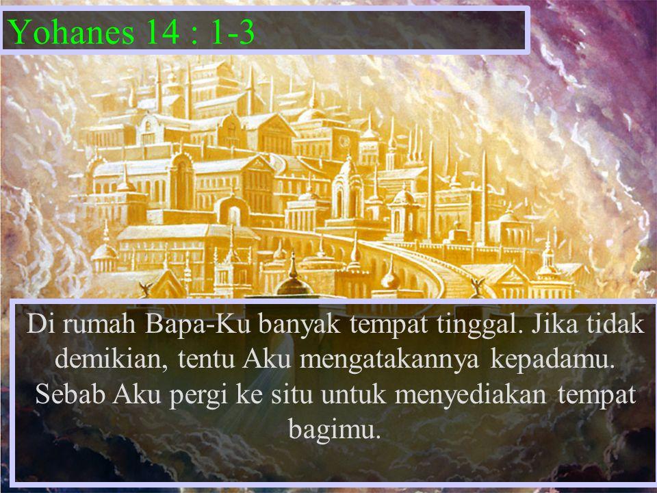 Yohanes 14 : 1-3
