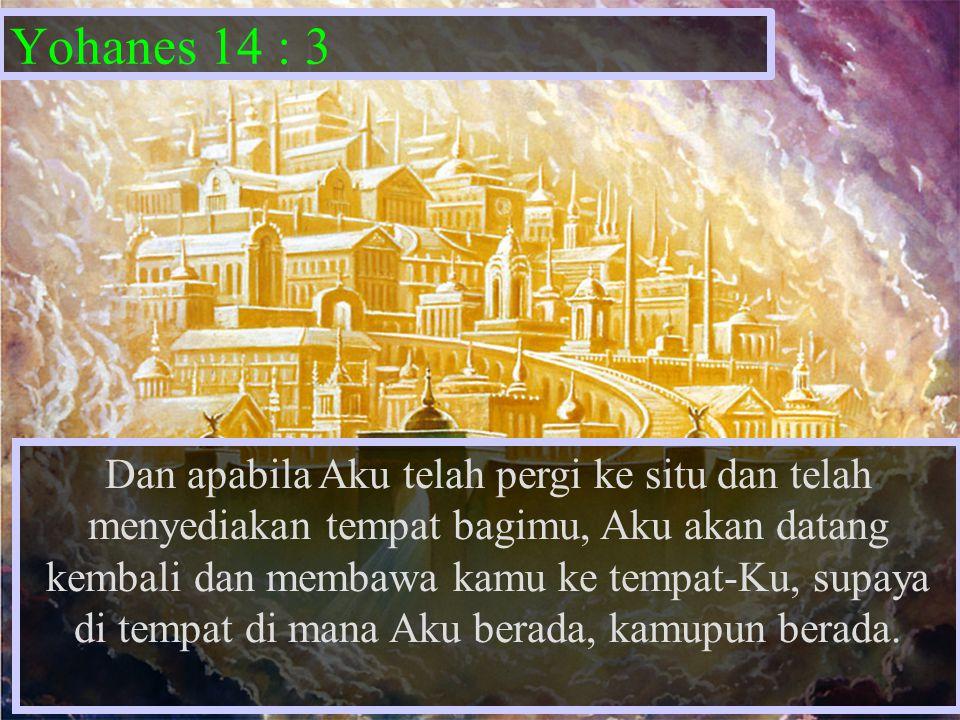 Yohanes 14 : 3